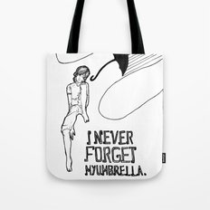 I NEVER FORGET MY UMBRELLA Tote Bag