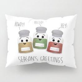 Season's Greetings   Garlic, Oregano & Paprika Pillow Sham