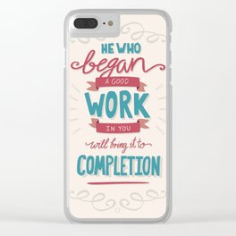 Bible Verse Typography - Good Work Completion Clear iPhone Case