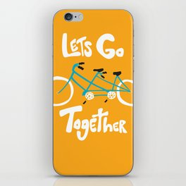 Life's more fun when we're together iPhone Skin