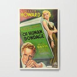 Vintage poster - Of Human Bondage Metal Print