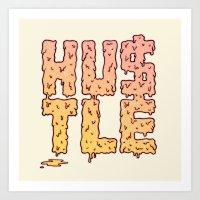 hustle Art Prints featuring HUSTLE by Wesley Bird