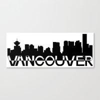 vancouver Canvas Prints featuring Vancouver  by Allison Kiloh