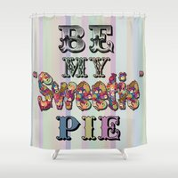 pie Shower Curtains featuring Sweetie Pie by Bexie Doodles