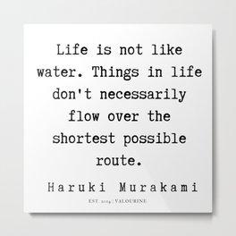 62  |  Haruki Murakami Quotes | 190811 Metal Print