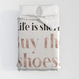 Rose gold beauty - life is short, buy the shoes Duvet Cover