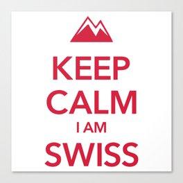 KEEP CALM I AM SWISS Canvas Print