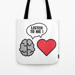 head vs. heart Tote Bag