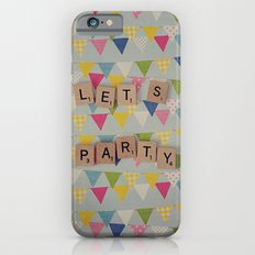 Lets Party iPhone 6s Slim Case