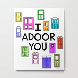 I Adore You Metal Print