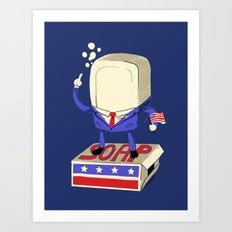 Politics are Dirty Art Print