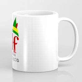 Let's Watch Elf and Drink Hot Cocoa! Coffee Mug
