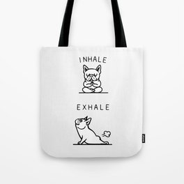 Inhale Exhale French Bulldog Tote Bag