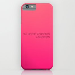 The Bryan Cranston Collection iPhone Case