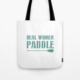 Real Women Paddle Tote Bag