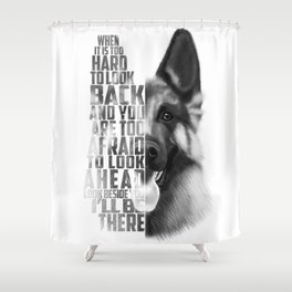 German Shepherd Quote Text Shower Curtain