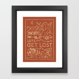 Let's Get Lost Framed Art Print