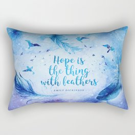 Hope is the thing with feathers Rectangular Pillow