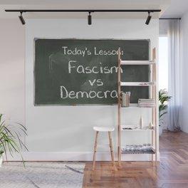 Fascism Verses Democracy Chalkboard Wall Mural