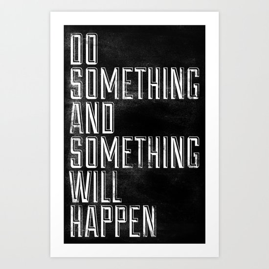 Do Something Art Print