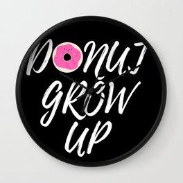 Donut Grow Up-Black Background Wall Clock