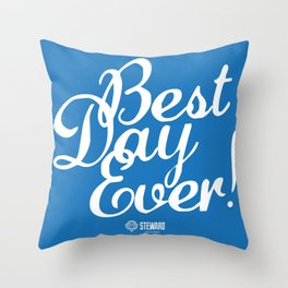 Best Day Ever! Throw Pillow