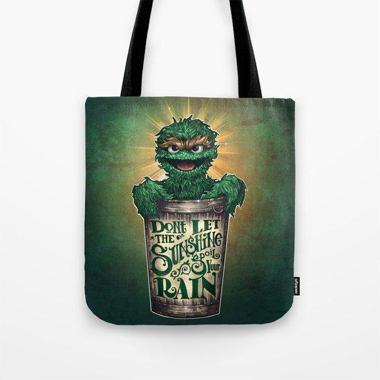 Don't Let The Sunshine Ruin Your Rain Tote Bag