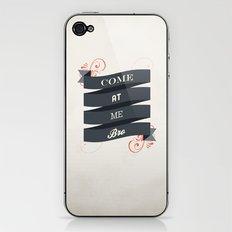 Come At Me Bro! iPhone & iPod Skin