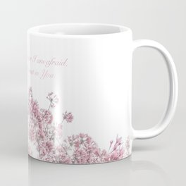 Trust in You Coffee Mug