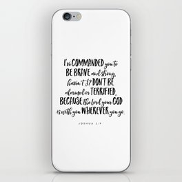 Joshua 1:9 Bible Verse iPhone Skin