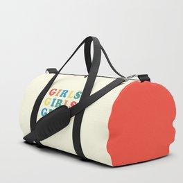 Girls Girls Girls Feminist Quote Duffle Bag