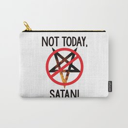 Not today, Satan! Carry-All Pouch