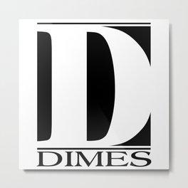 DIMES  Metal Print