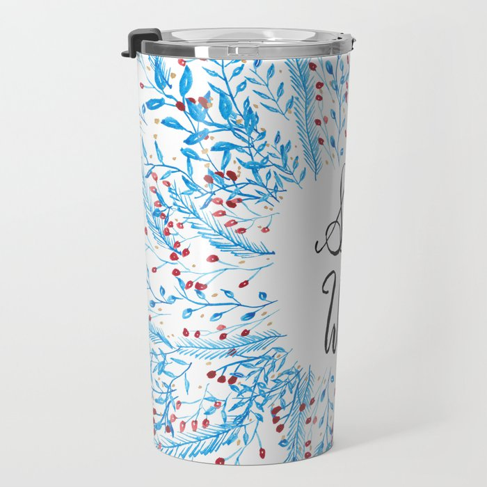 Stay Wild Quote Art Print Travel Mug