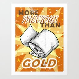 More Precious Than Gold Art Print