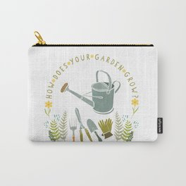 How Does Your Garden Grow? Carry-All Pouch