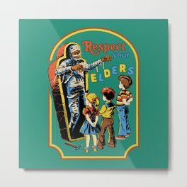 Respect Your Elders Metal Print