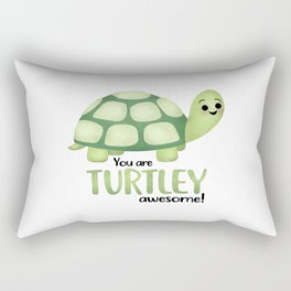 You Are Turtley Awesome! Rectangular Pillow