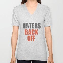 haters back off neider hater enemies step back Unisex V-Neck