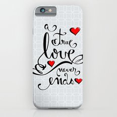 Valentine Love Calligraphy and Hearts iPhone 6s Slim Case
