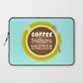 CoffeeBeforeTalkie Laptop Sleeve
