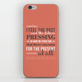 Evelyn Waugh - Past, Present, Future iPhone Skin