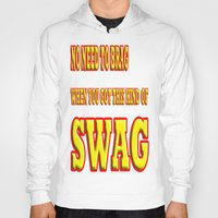 swag Hoodies featuring SWAG by quality products