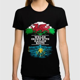 Welsh Grown With Kazakh Roots T-shirt