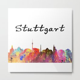 Stuttgart Quote Art Design Inspirational Motivati Metal Print