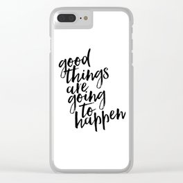 Good Things Are Going To Happen, Watercolor Wall Art, Blue Wall Art Clear iPhone Case