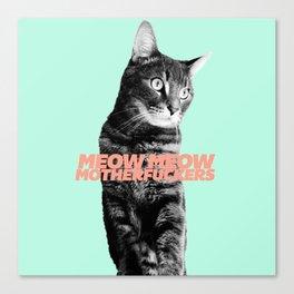 Meow Meow Canvas Print