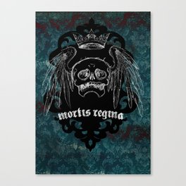 Mortis Regina 2 Canvas Print