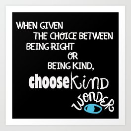 """Reverse """"Be Kind """" Quote from Wonder Art Print"""