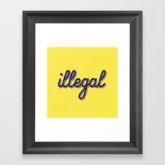 Illegal - yellow version Framed Art Print